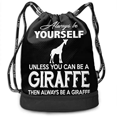 Amazon.com: Always Be Yourself Ununless You Can Be A Giraffe ...