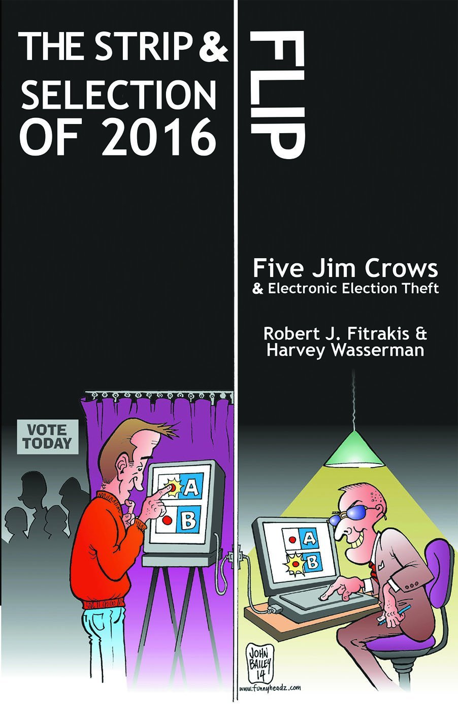 Color lines online strip game - The Strip Flip Selection Of 2016 Five Jim Crows Electronic Election Theft Bob Fitrakis Harvey Wasserman Greg Palast Mimi Kennedy 9781622493364