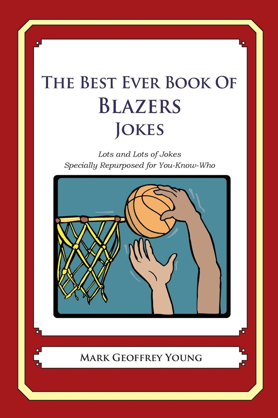Download The Best Ever Book of Blazers Jokes: Lots and Lots of Jokes Specially Repurposed for You-Know-Who ebook