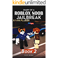 Diary of a Roblox Noob Jailbreak: Book 2