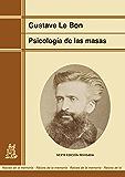 Psicología de las masas (edición renovada) (Raíces de la memoria nº 12)