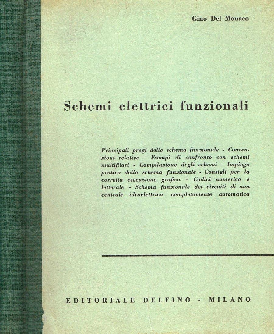 Schemi Elettrici : Amazon schemi elettrici funzionali libri