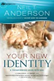 Your New Identity: A Transforming Union With God (Victory Series, Study, Band 2)