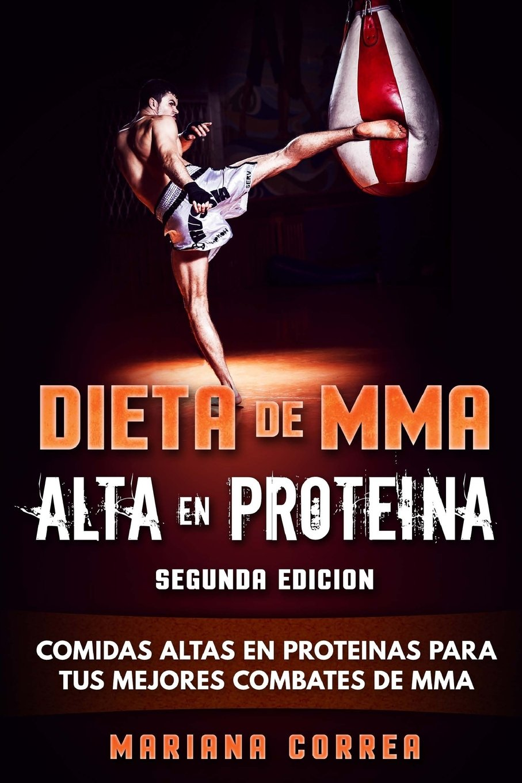 DIETA De MMA ALTA EN PROTEINA SEGUNDA EDICION: COMIDAS ALTAS ...