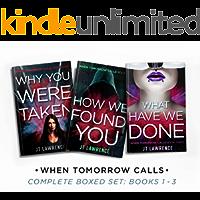 When Tomorrow Calls: Complete Boxed Set: Books 1 - 3