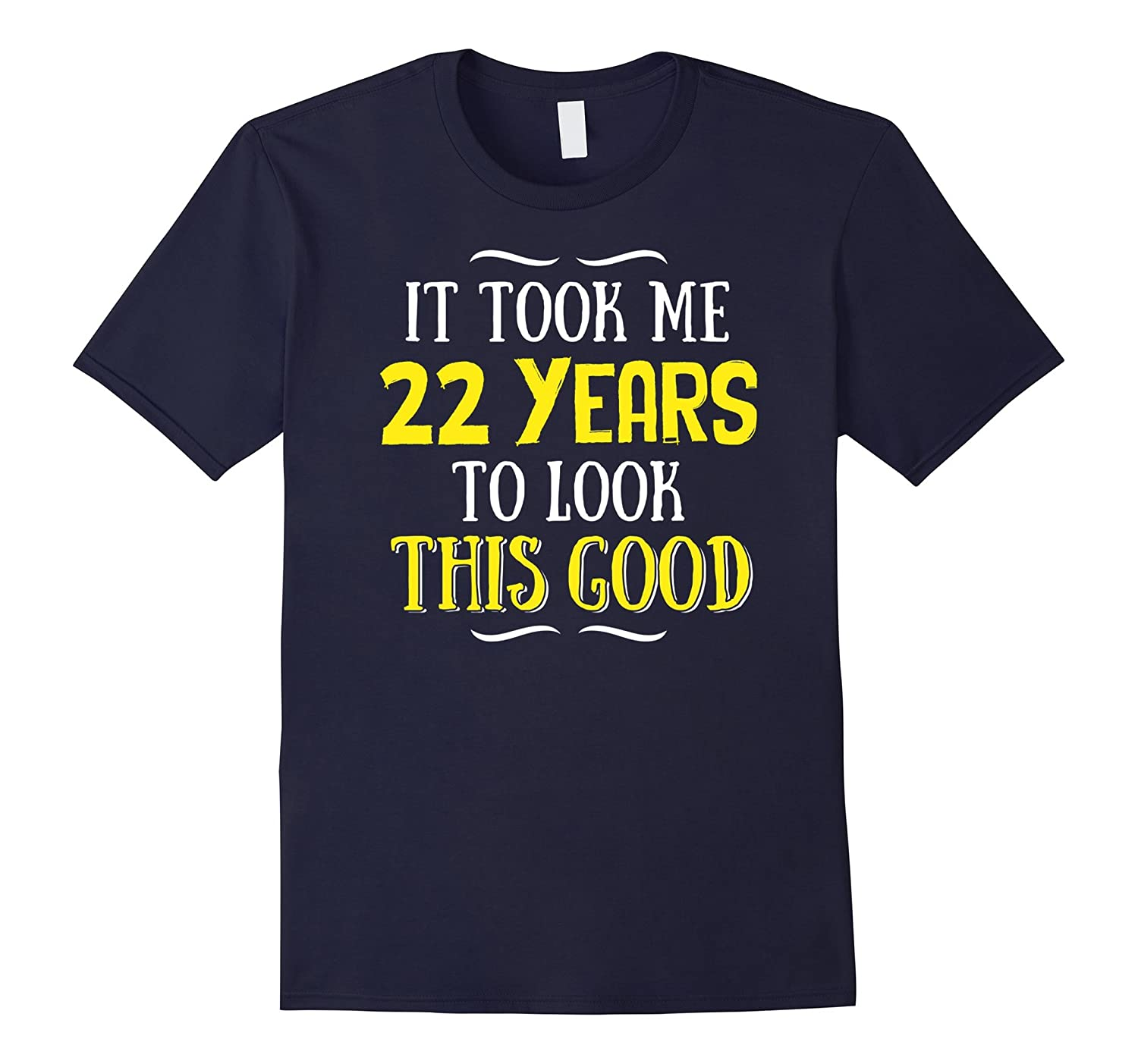 22 Years Old Birthday T-Shirt - Happy 22nd Birthday!-Art