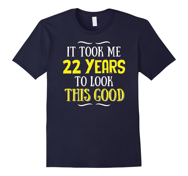 22 Years Old Birthday T-Shirt - Happy 22nd Birthday!-Art