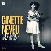 Complete Ginette Neveu