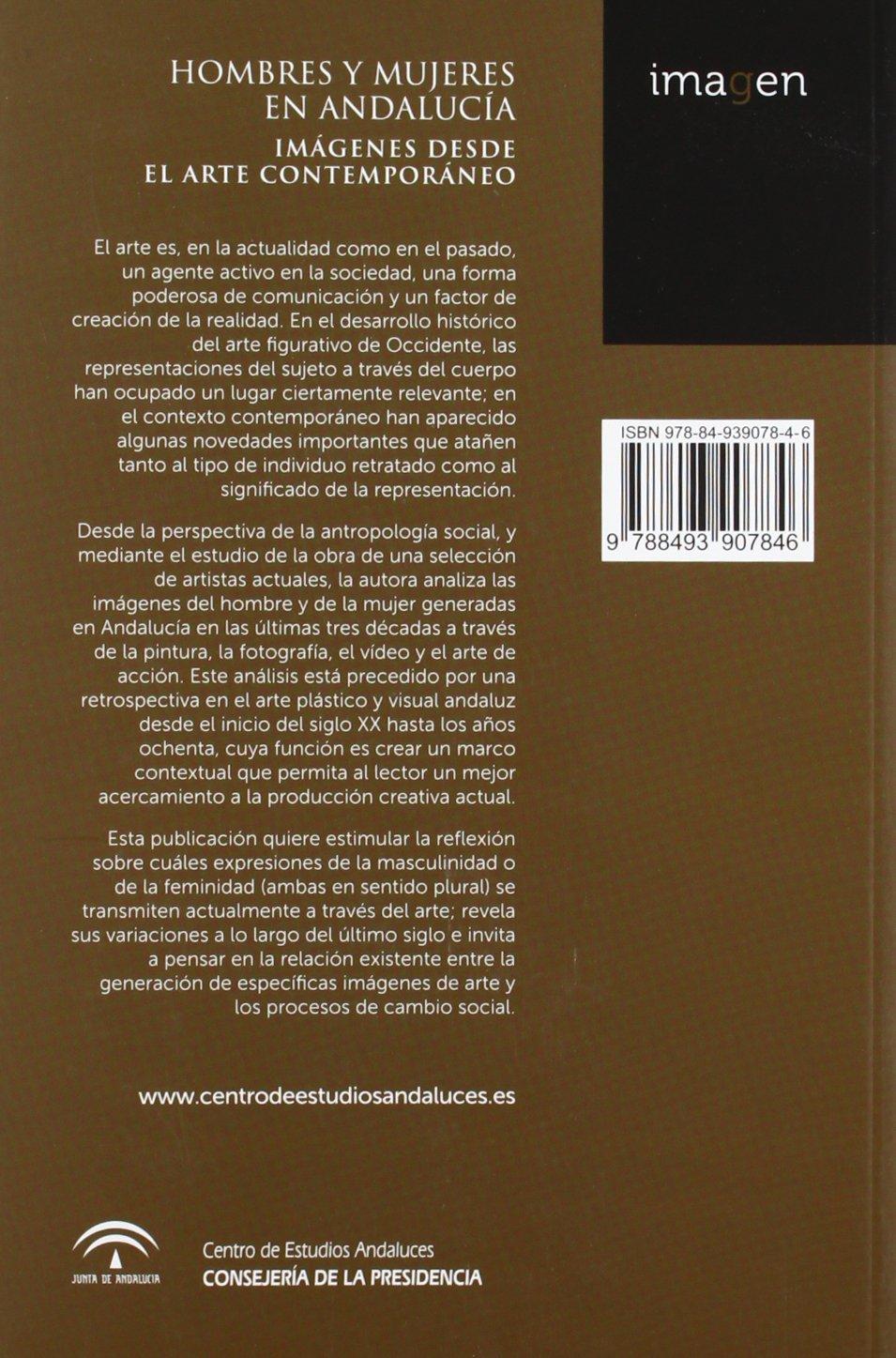 Hombres y mujeres en Andalucía: Imágenes desde el arte contemporáneo Imagen: Amazon.es: Elena Sacchetti Osti: Libros