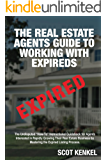 The Real Estate Agent's Guide to Working with Expireds