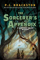 The Sorcerer's Appendix: A Brothers Grimm Mystery (Brothers Grimm Mysteries) Kindle Edition