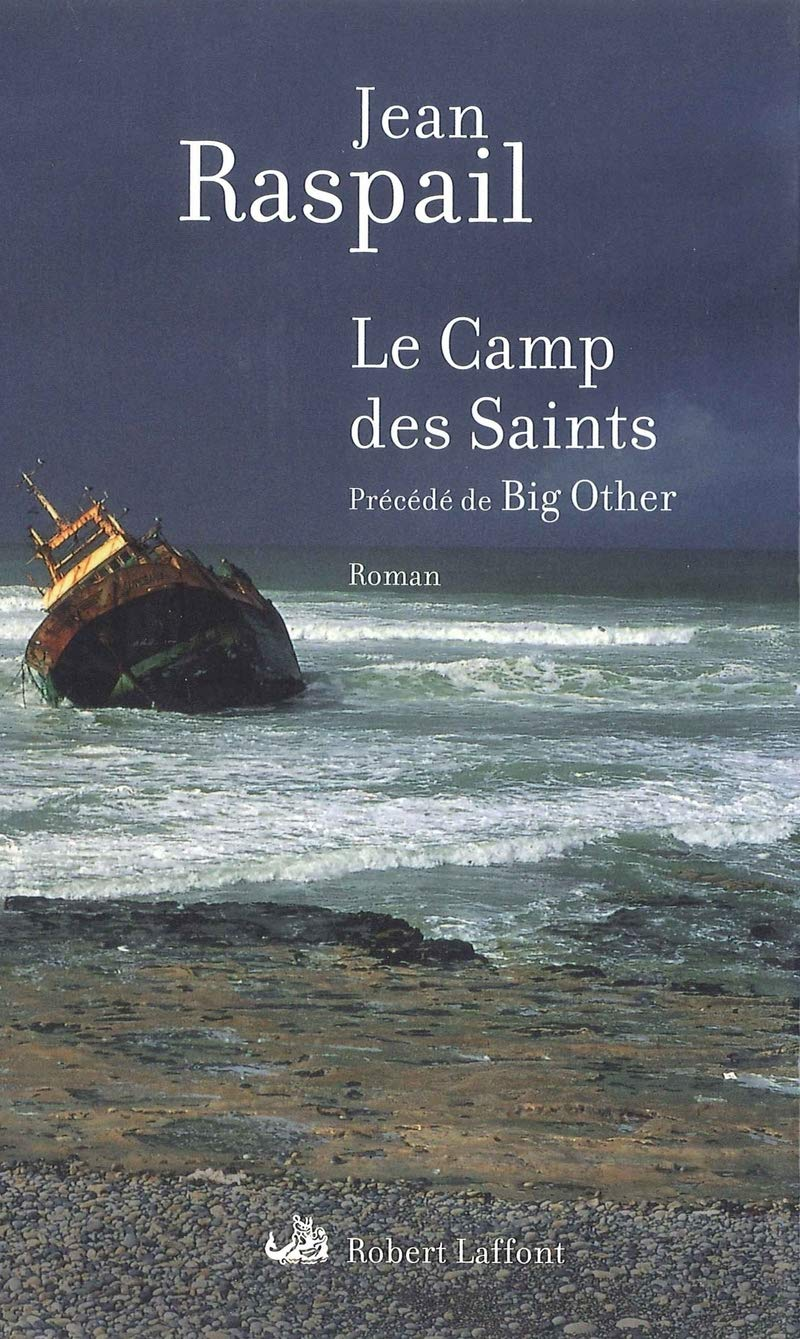 Amazon.fr - Le Camp des Saints ; précédé de Big Other - RASPAIL ...