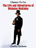 Nicholas Nickleby (Classics To Go)