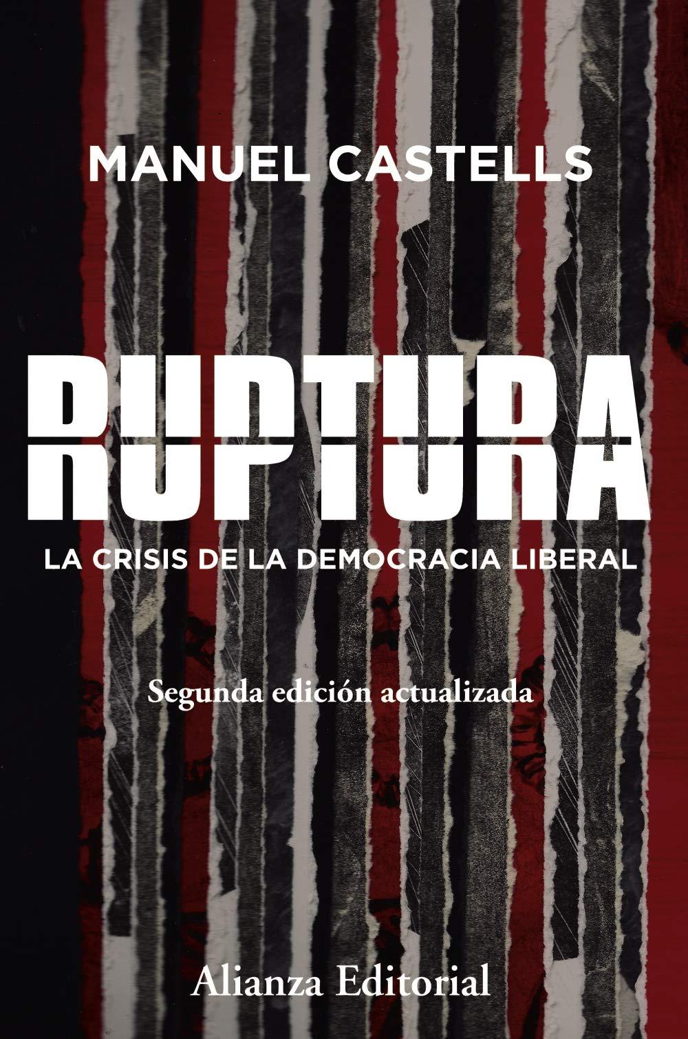 Ruptura 2.ª edición : La crisis de la democracia liberal Alianza ...