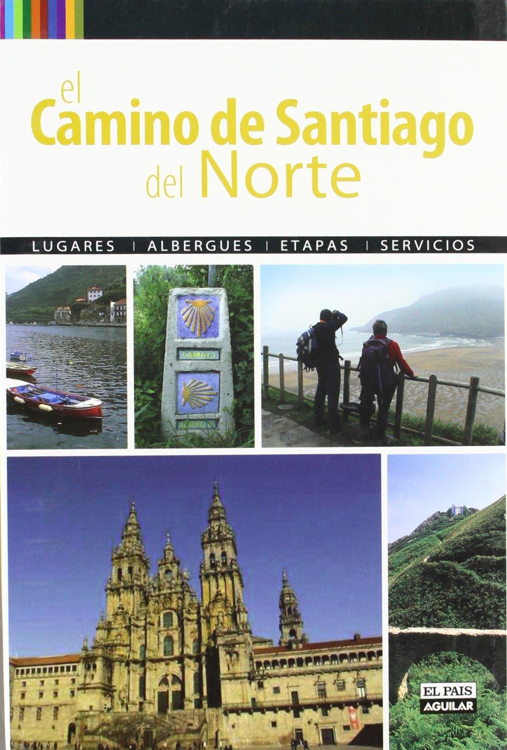 El Camino de Santiago del Norte (Viajes y rutas): Amazon.es: Nadal ...