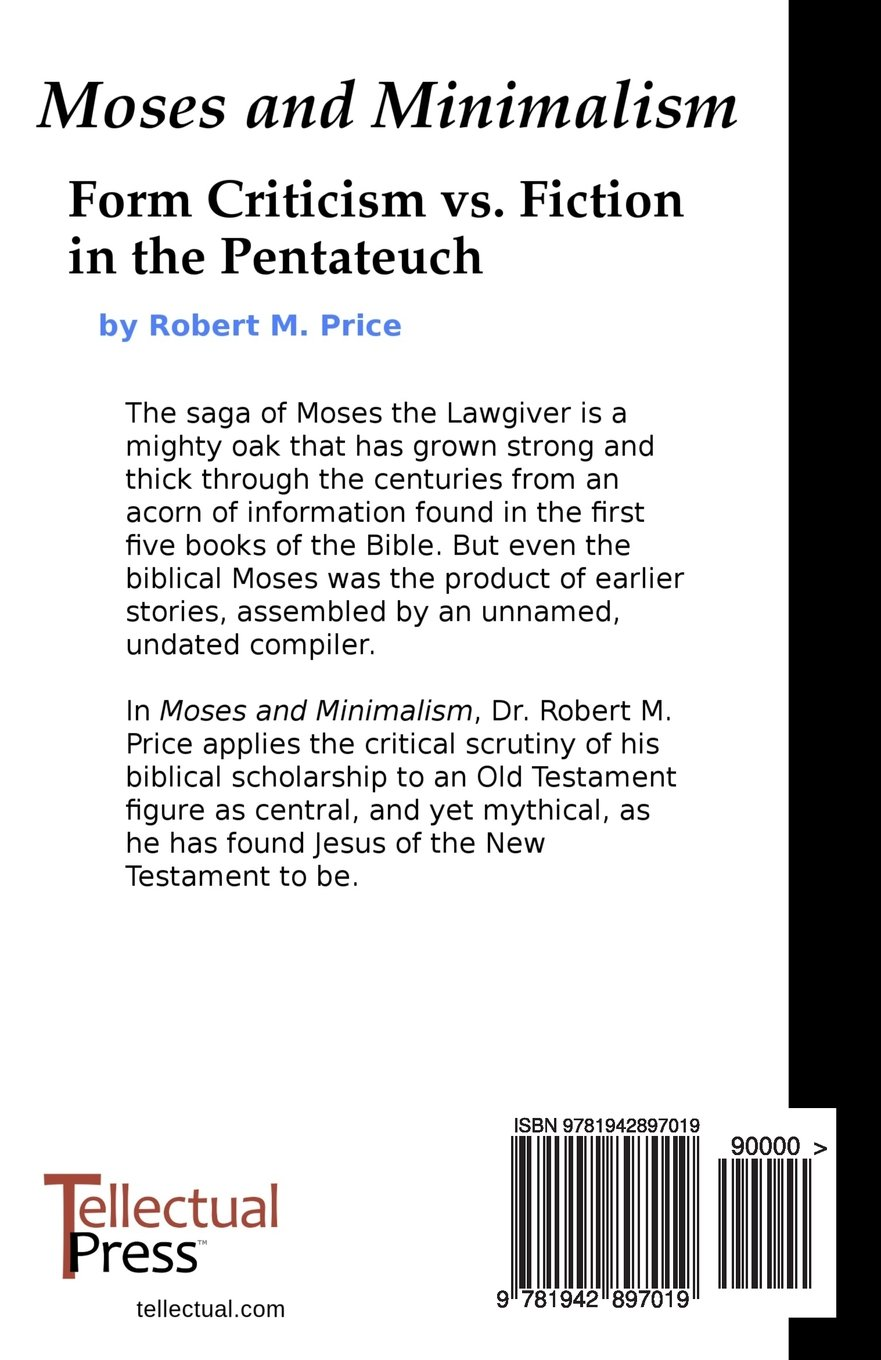 moses and minimalism form criticism vs fiction in the pentateuch