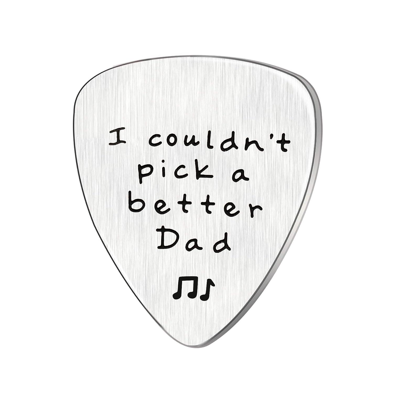 """ideale per gli amanti della chitarra Plettro con scritta /""""I couldn/'t Pick a Better Dad/"""" in acciaio inossidabile in lingua inglese idea regalo per la Festa del pap/à"""