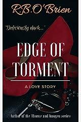 Edge of Torment: (A BDSM Romance)