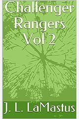 Challenger Rangers Vol 2 Kindle Edition