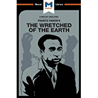 The Wretched of the Earth (The Macat Library)