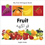 My First Bilingual Book - Fruit - English-arabic