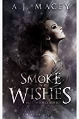 Smoke and Wishes (Best Wishes Book 1) Kindle Edition