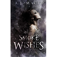 Smoke and Wishes (Best Wishes Book 1) (English Edition)