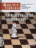 Cahiers français, n° 379 : La place de l'État aujourd'hui