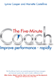 The Five Minute Coach: Improve performance – rapidly