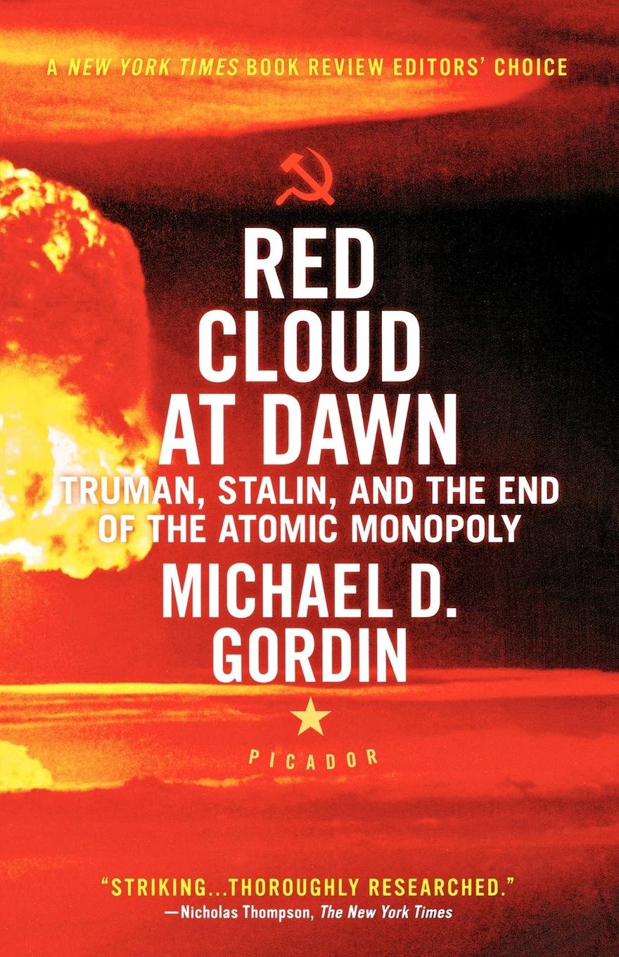 Download Red Cloud at Dawn: Truman, Stalin, and the End of the Atomic Monopoly ebook