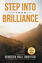 Step Into Your Brilliance Kindle Edition