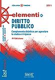 Elementi di Diritto Pubblico: Complemento didattico per agevolare lo studio e il ripasso (Il timone)