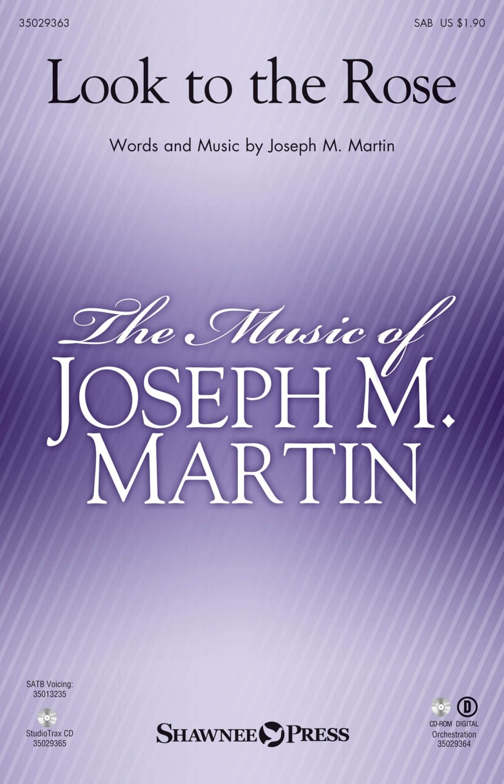 Read Online Shawnee Press Look to the Rose (Orchestration) ORCHESTRA ACCOMPANIMENT Composed by Joseph M. Martin pdf