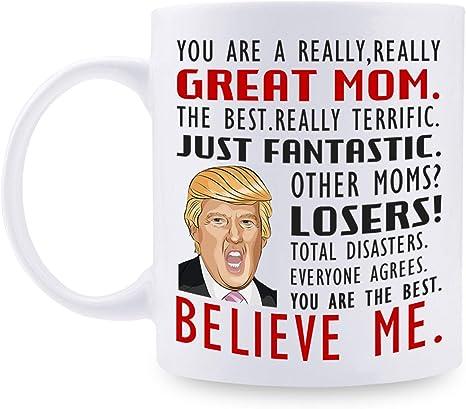 Donald Trump the Best Mom Funny Mug Christmas Gift Gift for MOM