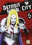 Detroit metal city: 6