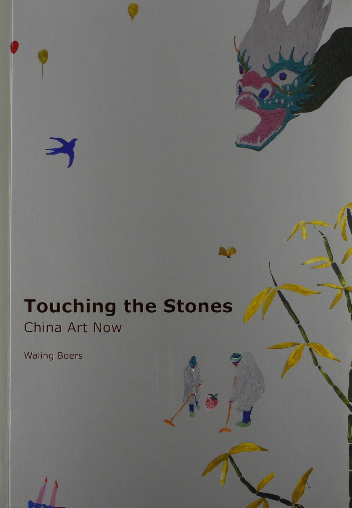 Touching the Stones: China Art Now ebook