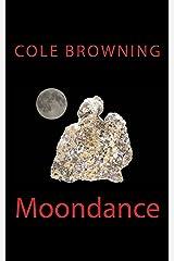 Moondance Kindle Edition