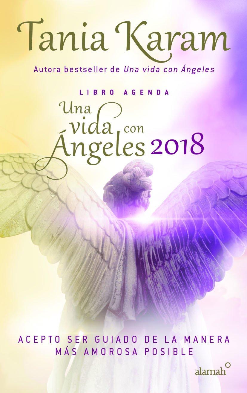 LIBRO AGENDA UNA VIDA CON ANGELES 2018 ebook