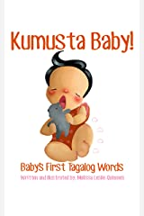 Kumusta Baby!: Baby's First Tagalog Words Kindle Edition