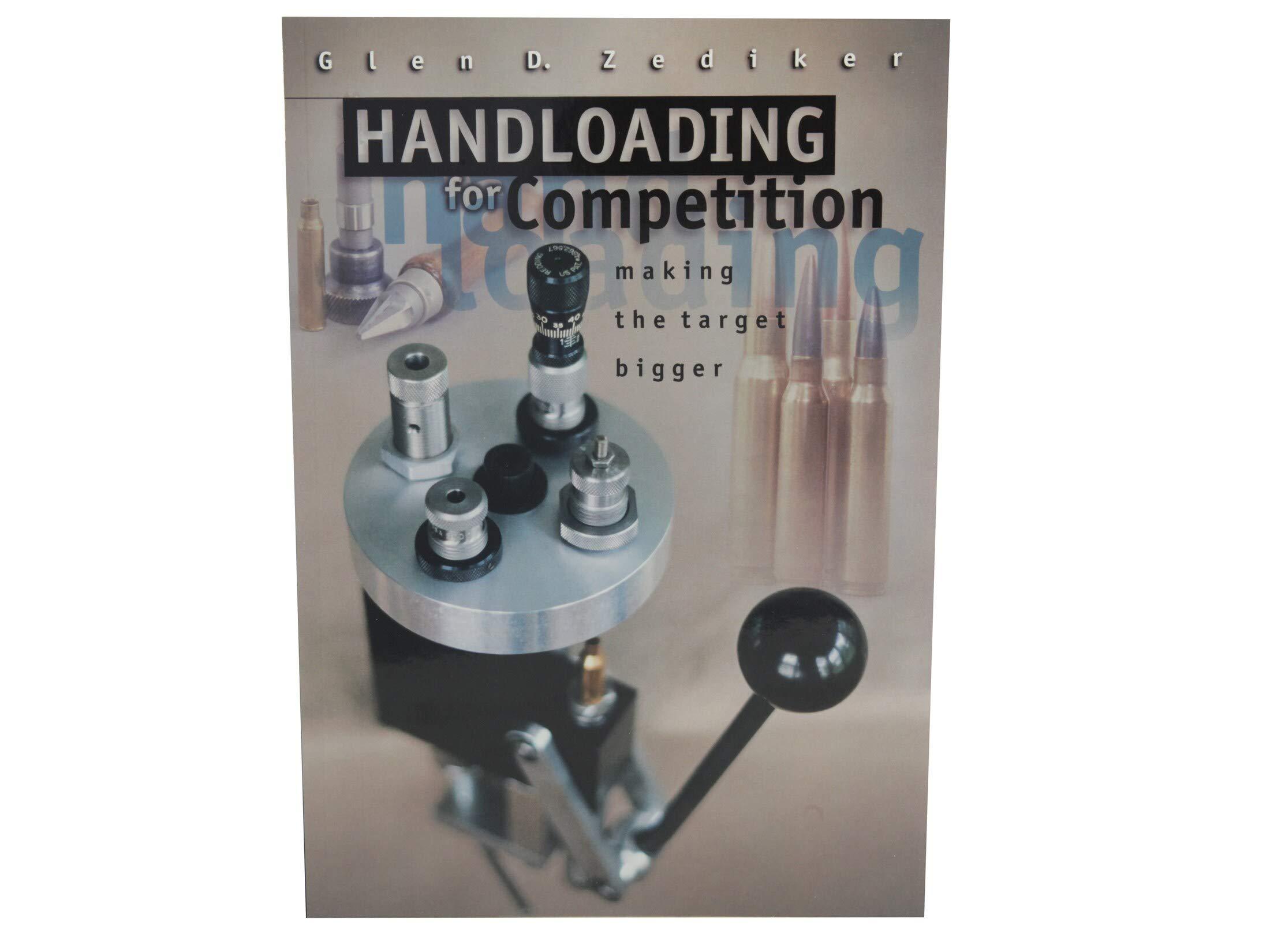 Handloading for Competition Making the Target Bigger : Glen