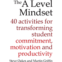 The Level Mindset: 40 activities for transforming student commitment, motivation and productivity