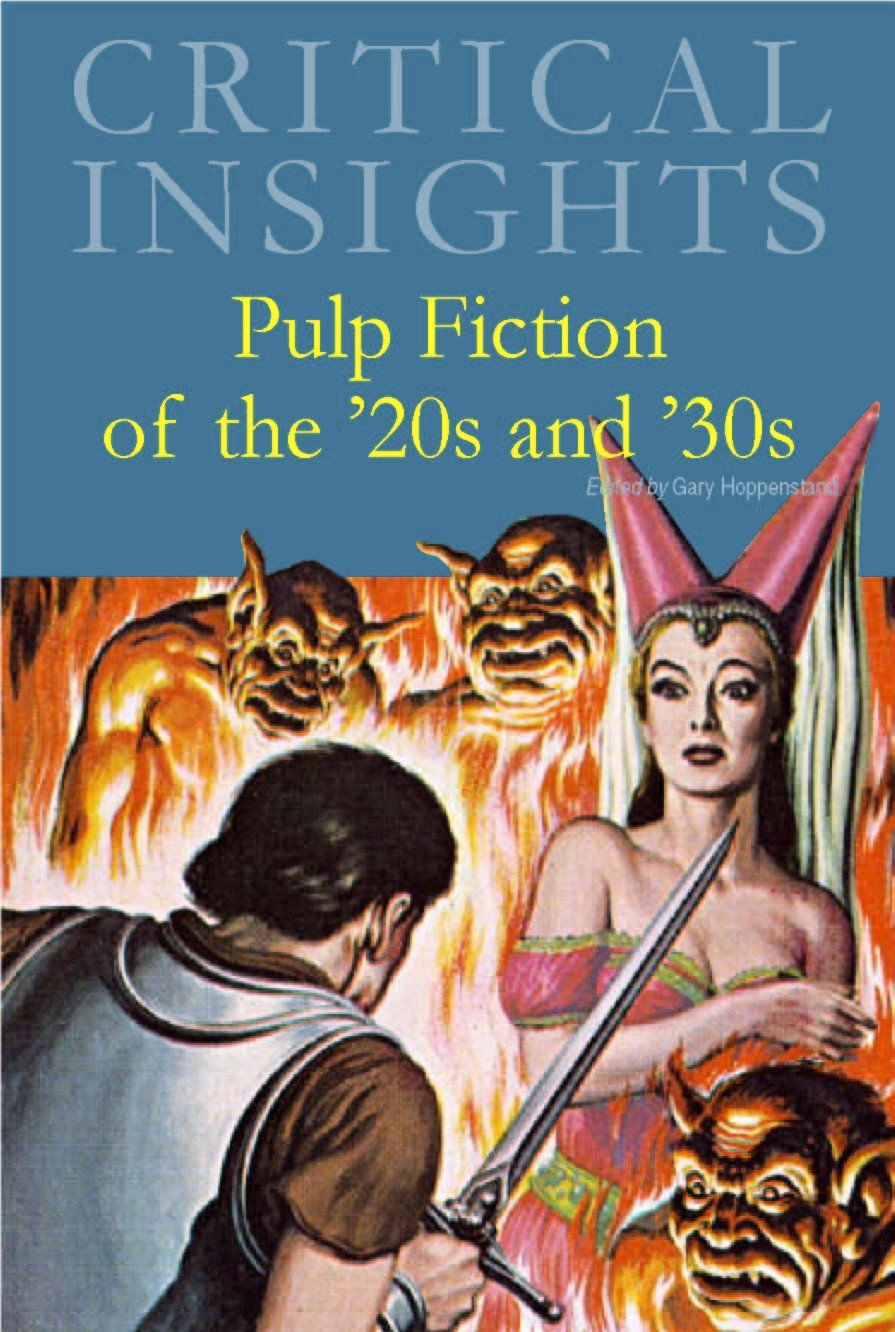 pulp fiction of the s and s critical insights gary  pulp fiction of the 1920s and 1930s critical insights gary hoppenstand 9781429838276 com books