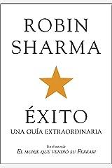 Éxito. Una guía extraordinaria (Autoayuda Y Superación) (Spanish Edition) eBook Kindle