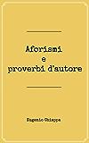 Aforismi e proverbi d'autore