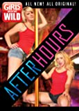 Girls Gone Wild - After Hours