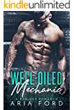 Well-Oiled Mechanic: A Bad Boy Romance