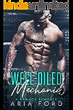 Well-Oiled Mechanic: A Bad Boy Romance (English Edition)