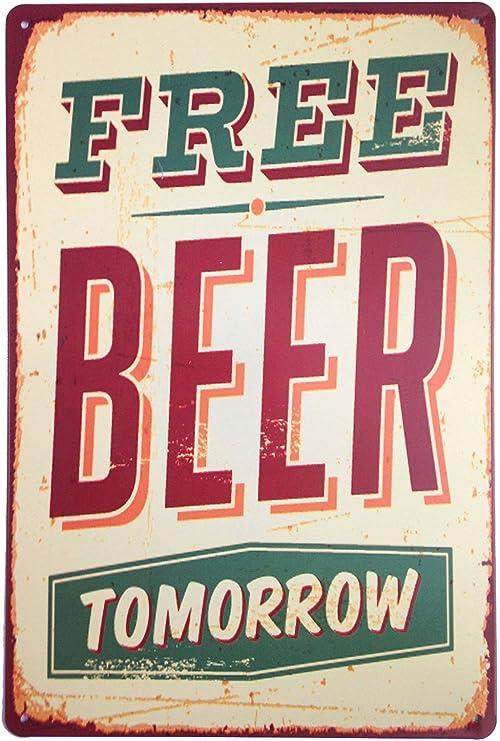 Amazon Com Erlood Free Beer Tomorrow Funny Metal Vintage Tin Signs Bar Wall Decor Plaque 12 X 8 Home Kitchen