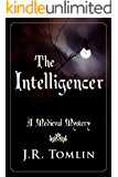 The Intelligencer: A Medieval Mystery (The Sir Law Kintour Mysteries Book 3)