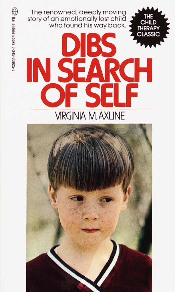 Dibs in Search of Self: The Renowned Deeply Moving Story of an